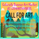 Call For Artists: Colorado Summer Art Market presented by Commonwheel Artists Co-op at Commonwheel Artists Co-op, Manitou Springs CO