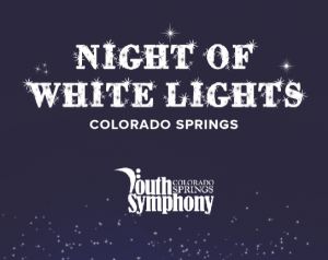 Night of White Lights 2020 presented by Colorado Springs Youth Symphony at Online/Virtual Space, 0 0