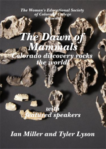 'The Dawn of Mammals: Colorado Discovery Rocks the World' presented by Colorado College at Colorado College - Gaylord Hall, Colorado Springs CO