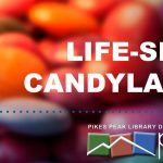 CANCELED: Teen Tuesdays: Life-Size Candyland! presented by PPLD: Rockrimmon Library at PPLD - Rockrimmon Branch, Colorado Springs CO