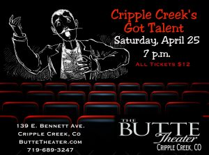 Cripple Creek's Got Talent presented by Butte Theatre at Butte Theatre, Cripple Creek CO