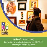 <i>Virtual</i> First Friday presented by Downtown Partnership of Colorado Springs at Online/Virtual Space, 0 0