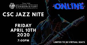 Colorado Springs Conservatory Virtual Jazz Nite presented by Colorado Springs Conservatory at Online/Virtual Space, 0 0