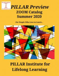 PILLAR Institute Virtual Classes presented by PILLAR Institute for Lifelong Learning at Online/Virtual Space, 0 0