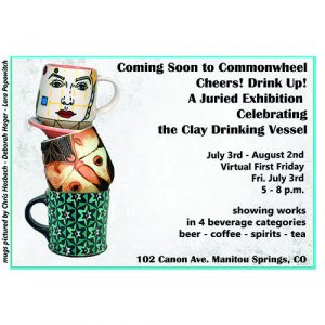 'Cheers! Drink Up!' presented by Commonwheel Artists Co-op at Commonwheel Artists Co-op, Manitou Springs CO