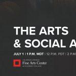 The Arts & Social Action presented by Colorado Springs Fine Arts Center at Colorado College at Online/Virtual Space, 0 0
