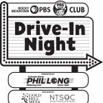 RMPBS KIDS Club Drive-In Night presented by Rocky Mountain PBS-KTSC at The Broadmoor World Arena, Colorado Springs CO