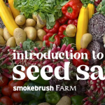 An Introduction to Seed Saving presented by Smokebrush Foundation for the Arts at ,