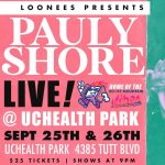 Pauly Shore Live presented by Rocky Mountain Vibes Baseball at UCHealth Park, Colorado Springs CO
