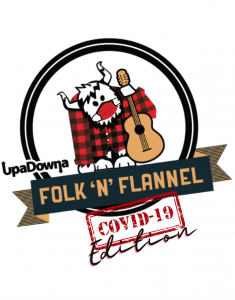 Folk 'n' Flannel Festival and Fundraiser COVID Edition presented by UpaDowna at ,