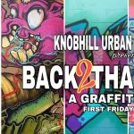 Back 2 Tha Streets: A Graffiti Pop Up presented by Knob Hill Urban Arts District at Downtown Colorado Springs, Colorado Springs CO