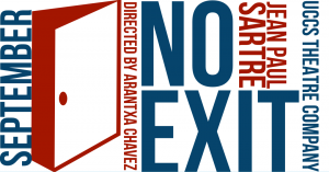 'No Exit' presented by UCCS Visual and Performing Arts: Theatre and Dance Program at Ent Center for the Arts, Colorado Springs CO