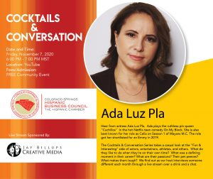 Hispanic Chamber's Cocktails and Conversation with Ada Luz Pla presented by Rocky Mountain Women's Film Festival at Online/Virtual Space, 0 0
