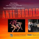 Peak FreQuency Presents: Anti-Borderlands presented by Heller Center for Arts and Humanities at UCCS at UCCS - The Heller Center, Colorado Springs CO