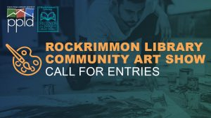 CALL FOR ART: Rockrimmon Library Community Art Show presented by PPLD: Rockrimmon Library at PPLD - Rockrimmon Branch, Colorado Springs CO
