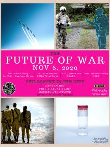*Philosophy in the City: Future of War presented by *Philosophy in the City: Future of War at UCCS Downtown, Colorado Springs CO