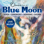 'Once in a Blue Moon' presented by SunWater Spa at SunWater Spa, Manitou Springs CO