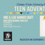 SPUR Teen Adventures: Hike and Leaf Banner Craft presented by UpaDowna at Bear Creek Regional Park, Colorado Springs CO