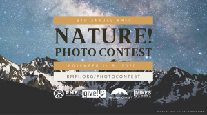 NATURE! Photo Contest presented by Rocky Mountain Field Institute at Online/Virtual Space, 0 0