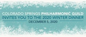 Winter Dinner 2020 presented by Colorado Springs Philharmonic Guild at Online/Virtual Space, 0 0