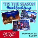 'Tis the Season: Our Holiday Postcard from the Springs presented by Colorado Springs Children's Chorale at Online/Virtual Space, 0 0