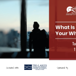 What is Your Why? presented by Pikes Peak Small Business Development Center at Online/Virtual Space, 0 0