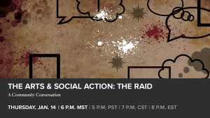 The Arts & Social Action: 'The Raid' presented by Colorado Springs Fine Arts Center at Colorado College at Online/Virtual Space, 0 0