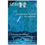 'SPACE: An Exploration of Out of this World Art' presented by Commonwheel Artists Co-op at Commonwheel Artists Co-op, Manitou Springs CO