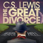 C.S. Lewis: The Great Divorce presented by Pikes Peak Center for the Performing Arts at Pikes Peak Center for the Performing Arts, Colorado Springs CO