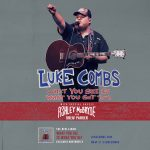 Luke Combs presented by Broadmoor World Arena at The Broadmoor World Arena, Colorado Springs CO