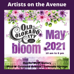 Old Colorado City In Bloom with Hunter-Wolff Gallery presented by Hunter-Wolff Gallery at Hunter-Wolff Gallery, Colorado Springs CO