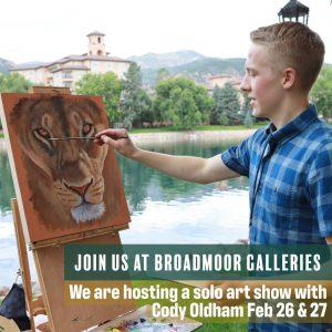 Cody Oldham Solo Show presented by Broadmoor Galleries at Broadmoor Galleries - Traditional Gallery, Colorado Springs CO
