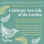 Celebrate New Life in the Garden presented by Garden of the Gods Visitor & Nature Center at Garden of the Gods Visitor and Nature Center, Colorado Springs CO