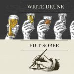 Write Drunk, Edit Sober presented by Pikes Peak Writers at Online/Virtual Space, 0 0