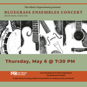 Bluegrass Ensemble Concert presented by Colorado College Music Department at Online/Virtual Space, 0 0