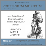 'Love in the Time of Quarantine: Bird Banter, Regretz, and Dances' presented by Colorado College Music Department at Online/Virtual Space, 0 0