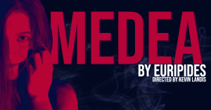 'Medea' presented by UCCS Visual and Performing Arts: Theatre and Dance Program at Ent Center for the Arts, Colorado Springs CO