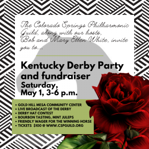 Kentucky Derby Watch Party presented by Colorado Springs Philharmonic Guild at Gold Hill Mesa Community Center, Colorado Springs CO