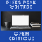 Pikes Peak Writers Open Critique presented by Pikes Peak Writers at Online/Virtual Space, 0 0