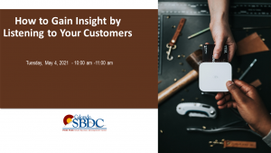 [Cancelled] How to Gain Insight by Listening to Your Customers presented by Pikes Peak Small Business Development Center at Online/Virtual Space, 0 0