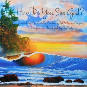 CALL FOR ART: How Do You See God? presented by Academy Art & Frame Company at Academy Frame Company, Colorado Springs CO