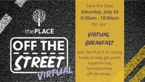 The PLACE Off the Street Virtual Breakfast presented by The PLACE Off the Street Virtual Breakfast at Online/Virtual Space, 0 0