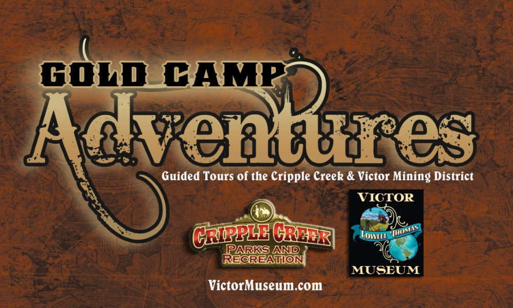 Gold Camp Adventure Tours presented by Victor Lowell Thomas Museum at Victor Lowell Thomas Museum, Victor CO