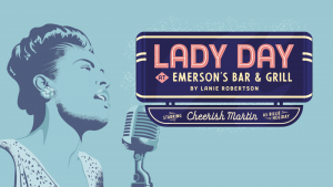 'Lady Day at Emerson's Bar & Grill' presented by Theatreworks at Ent Center for the Arts, Colorado Springs CO