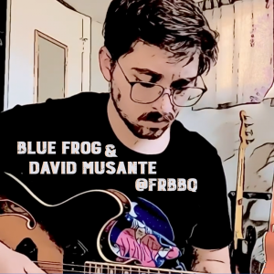 Front Porch Series: Blue Frog with David Musante presented by Front Range Barbeque at Front Range Barbeque, Colorado Springs CO