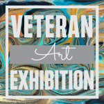 Veteran Art Exhibition presented by Peak Radar Live: Green Box Arts Festival at ,