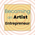 Courses for Creatives: Becoming an Artist Entrepreneur: How to Declare that You are an Artist presented by Pikes Peak Small Business Development Center at Cottonwood Center for the Arts, Colorado Springs CO