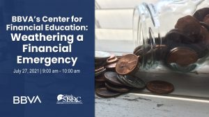 Weathering a Financial Emergency: BBVA's Center for Financial Education presented by Pikes Peak Small Business Development Center at Online/Virtual Space, 0 0