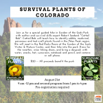 Survival Plants Workshop presented by Garden of the Gods Visitor & Nature Center at Garden of the Gods Visitor and Nature Center, Colorado Springs CO