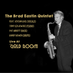 Jazz Night: Brad Eastin Quintet presented by Gold Room at The Gold Room, Colorado Springs CO
